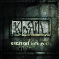 Greatest Hits, Vol. 1 — Korn