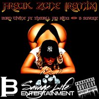 Freak Zone — Born Divine, Born Divine feat. ONLY1 THEORY, Flo Rida, B Savage