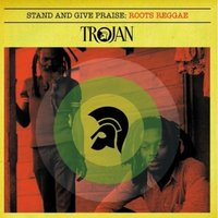 Stand and Give Praise: Roots Reggae — сборник