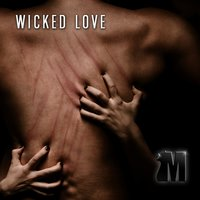 Made, Vol. 19: Wicked Love — сборник
