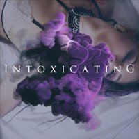 Intoxicating — Infected Rain