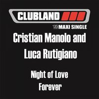 Night Of Love Forever — Cristian Manolo