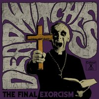 The Final Exorcism — Dead Witches