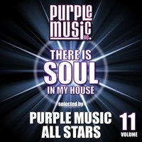 There is Soul in My House - Purple Music All Stars, Vol. 11 — сборник