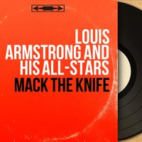 Mack the Knife — Louis Armstrong And The All-Stars