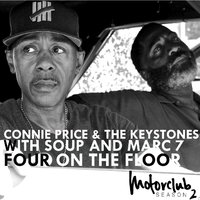 Four on the Floor — Marc 7, Soup, Connie Price & The Keystones