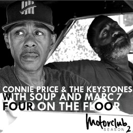 Four on the Floor — Soup, Connie Price & The Keystones, Marc 7