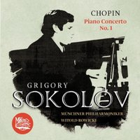 Chopin: Piano Concerto No. 1 in E Minor, Op. 11 — Фредерик Шопен, Münchner Philharmoniker, Григорий Соколов, Witold Rowicki