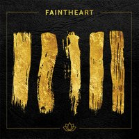 Faintheart — Faintheart