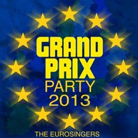 Grand Prix Party 2013 — The Eurosingers