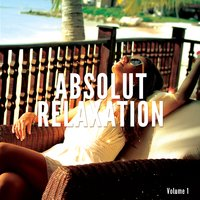 Absolut Relaxation, Vol. 1 — сборник