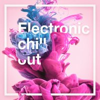 Electronic Chill Out — Cafe Chillout de Ibiza, Ibiza Lounge, Chill Out 2016