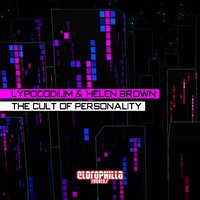The Cult of Personality — Lypocodium, Helen Brown
