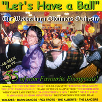 Let's Have a Ball — The Wedderburn Oldtimers Orchestra