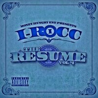 The Resume, Vol. 4 — I-Rocc