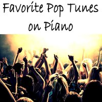 Favorite Pop Tunes on Piano — Instrumental Pop Players, Instrumental Pop Songs