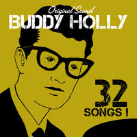 32 Songs! — Buddy Holly