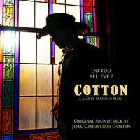 Cotton (Music from the Motion Picture) — Joel Christian Goffin