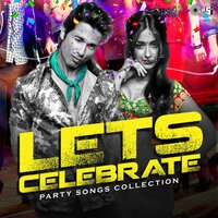 Lets Celebrate: Party Songs Collection — сборник