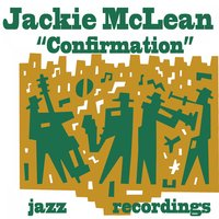 Confirmation — Jackie McLean