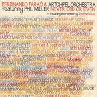 Never Odd or Even — Phil Miller, Ferdinando Faraò, Artchipel Orchestra