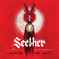 Against The Wall — Seether