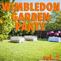 Wimbledon Garden Party vol. 2 — сборник