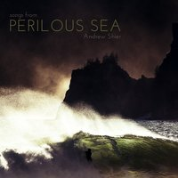 Songs from Perilous Sea — Andrew Shier