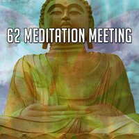 62 Meditation Meeting — Massage Therapy Music