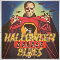 Halloween Garage Blues — сборник