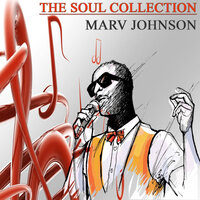 The Soul Collection, Vol. 10 — Marv Johnson