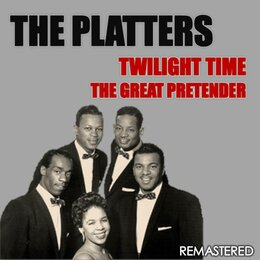 Twilight Time & The Great Pretender — The Platters