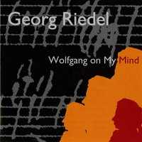 Wolfgang on My Mind — Georg Riedel, Swedish Radio Jazz Group