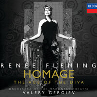 """Homage"" - The Age of the Diva — Renée Fleming, Orchestra of the Mariinsky Theatre, Валерий Гергиев"