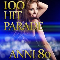 100 Hit Parade Anni 80 — Disco Fever