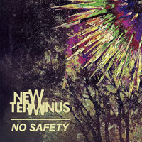 No Safety — New Terminus