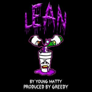Young Matty - Lean