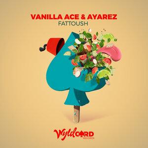 Vanilla Ace, Ayarez - Fattoush
