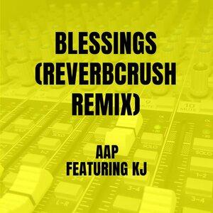 AAP, Reverbcrush, Kj - Blessings