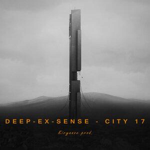 DEEP-EX-SENSE - City 17