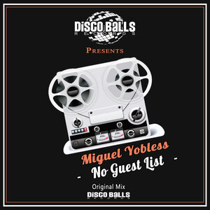 Miguel Yobless - No Guest List