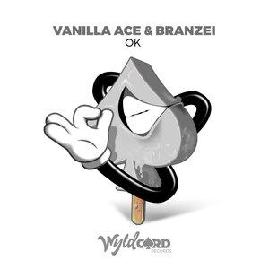 Vanilla Ace, Branzei - OK
