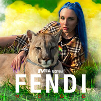 Mia Boyka - FENDI MOOD