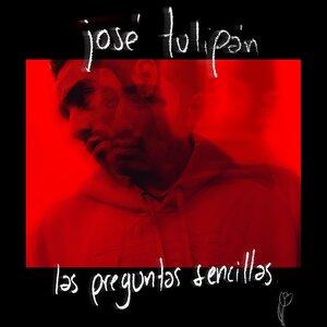 José Tulipán - Las Preguntas Sencillas