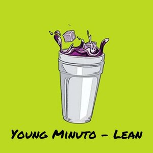 Young minuto - Lean