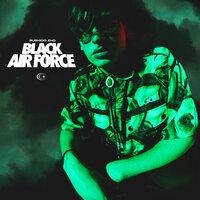 Bushido Zho - BLACK AIR FORCE