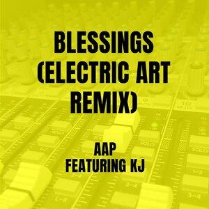 AAP, Electric Art, Kj - Blessings