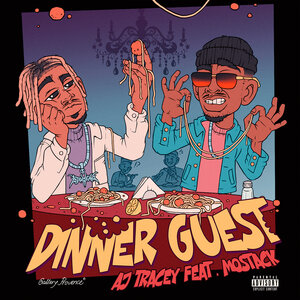 AJ Tracey, Mostack - Dinner Guest
