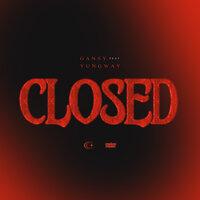 Gansy, YUNGWAY - Closed
