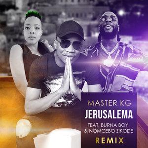 Master KG, Nomcebo Zikode - Jerusalema